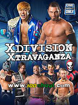 TNA2014年8月2日 PPV - TNA One Night Only:X Division Xtravaganza 2014
