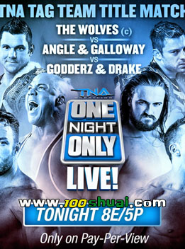 TNA2016年1月9日 PPV - TNA One Night Only:Live!