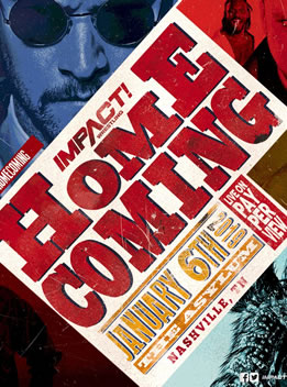TNA2019年1月8日 PPV - Impact Homecoming 2019