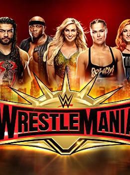 WWE2019年4月8日 PPV 《摔角狂热》 - Wrestlemania 35